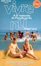 Vivre Nu  à la recherche du paradis perdu (1997/1998) le film de Robert Salis