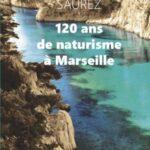 120 ans de naturisme a marseille avant