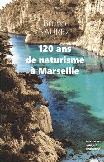 120 ans de Naturisme à Marseille